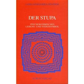 Aurum Verlag Der Stupa: Psychokosmisches Lebens- und Todessymbol, von Lama Anagarika Govinda