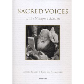 Lustre Press / Roli Books Sacred Voices of the Nyingma Masters, by Sandra Scales & Kathryn Alexandrei