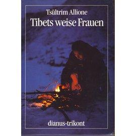 Dianus-Trikont Tibets Weise Frauen, von Tsultrim Allione, Erstausgabe