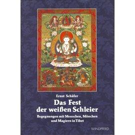 Windpferd Verlag Das Fest der Weissen Schleier, von Ernst Schäfer