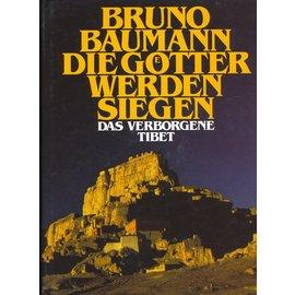 Herbig Verlagsbuchhandlung München Die Götter werden siegen, von Bruno Baumann