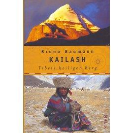 Malik Verlag Berlin Kailash, Tibets heiliger Berg, von Bruno Baumann