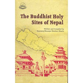 LTWA The Buddhist Holy Sites of Nepal, by Nyanang Bhusepa Rinchen Dharlo