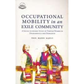 LTWA Occupational Mobility in an Exile Community, by Madhu Rajput