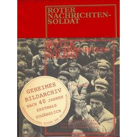Phaidon Verlag Roter Nachrichtensoldat: Ein Chinesischer Soldat in den Wirren der Kulturrevolution, hrg. Robert Pledge