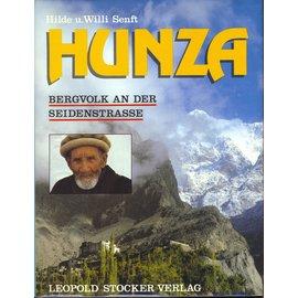 Leopold Stocker Verlag Graz Hunza, Bergvolk an der Seidenstrasse, von Hilde und Willi Senft