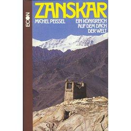 Econ Verlag Düsseldorf Zanskar: Ein Königreich auf dem Dach der Welt, von Michel Peissel