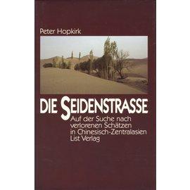 List Verlag Die Seidenstrasse, von Peter Hopkirk