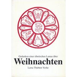 Theseus Verlag Gedanken eines tibetischen Lamas zu Weihnachten, von Lama Thupten Yeshe