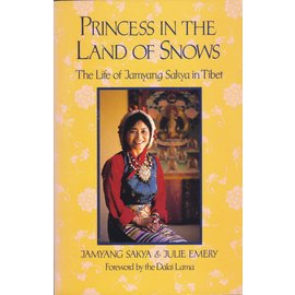 Shambhala Princess in the Land of Snows, by Jamyang Sakya & Julie Emery