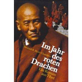 Deutscher Bücherbund Im Jahr der roten Drachen, ein Roman aus Tibet, von Fredrick R. Hyde-Chambers