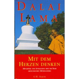 O.W. Barh Mit dem Herzen denken, von Dalai Lama 14