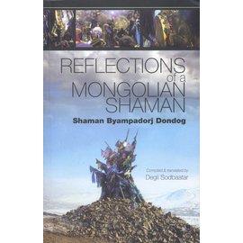 Vajra Publications Reflections of a Mongolian Shaman: Shaman Byampadorj Dondog, by Degii Sodbaatar