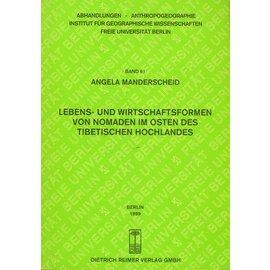 Dietrich Reimer Verlag Lebens- und Wirtschaftsformen von Nomaden im Osten des Tibetischen Hochlandes, von Angela Mangerscheid