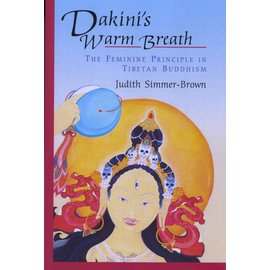 Shambhala Dakini's Warm Breath, by Judith Simmer-Brown