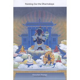 Snow Lion Publications Pointing Out the Dharmakaya, by Khenchen Thrangu