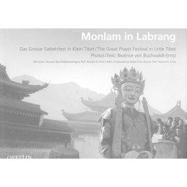 Offizin Verlag Zürich Monlam in Labrang, Das grosse Gebetsfest in Klein Tibet, von Beatrice von Buchwaldt-Ernst