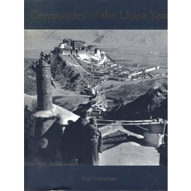 Serindia Publications Ceremonies of the Lhasa Year, by Hugh Richardson