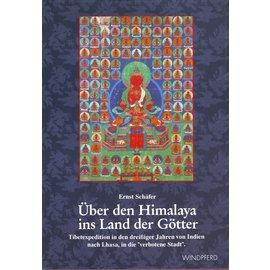 Windpferd Verlag Über den Himalaya ins Land der Götter, von Ernst Schäfer