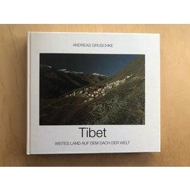 Schillinger Verlag Freiburg Tibet, weites Land auf dem Dach der Welt, von Andreas Gruschke
