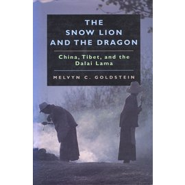 University of California Press The Snow Lion and the Dragon, by Melvin C. Goldstein