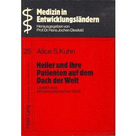 Peter Lang Heiler und Ihre Patienten auf dem Dach der Welt, von Alice S. Kuhn