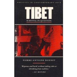 Zed Books Ltd London Tibet: Survival in Question, by Pierre Antoine Donnet