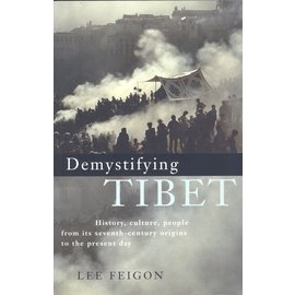 Profile Books London Demystifying Tibet, by Lee Feigon