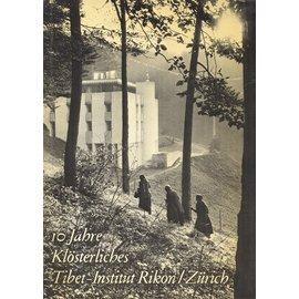 Verlag Tibet Institut Rikon 10 Jahre Klösterliches Tibet-Institut Rikon/Zürich, von Peter Lindegger