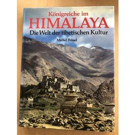 Perlinger Verlag Wörgl Königreiche im Himalaya: die Welt der tibetischen Kultur, von Michel Peissel