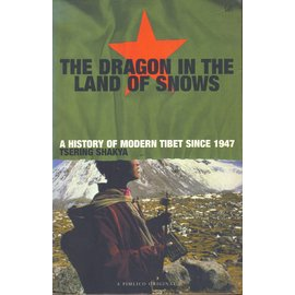 Pimlico The Dragon in the Land of Snows, by Tsering Shakya