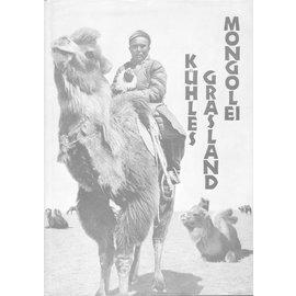 Büchergilde Gutenberg Zürich Kühles Grasland Mongolei, von Walter Bosshard