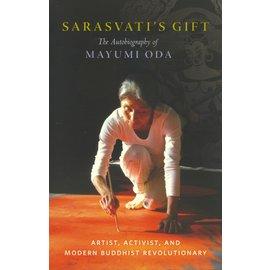 Shambhala Sarasvati'sGift: The Autobiography of Mayumi Oda
