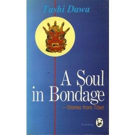 Panda Books A Soul in Bondage: Stories from Tibet, by Tashi Dawa