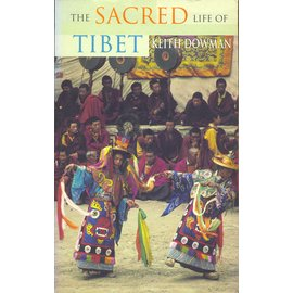 Thorsons, San Francisco The Sacred Life of Tibet, by Keith Dowman