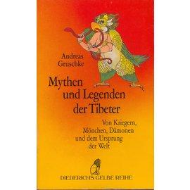 Diederichs Gelbe Reihe Mythen und Legenden der Tibeter, von Andreas Gruschke