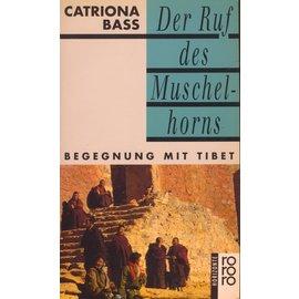 Rowohlt Taschenbuch Verlag Der Ruf des Muschelhorns, von Catriona Bass
