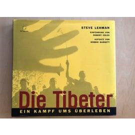 Te Neues, Kempen Die Tibeter: Ein Kampf ums Überleben, von Steve Lehman