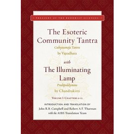 Wisdom Publications The Esoteric Community Tantra with The Illuminating Lamp, by Robert Thurman and John Campbell