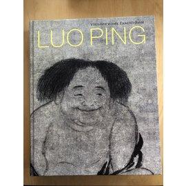 Museum Rietberg Zürich Luo Ping: Visionen eines Exzentrikers, von Kim Karlsson, Alfreda Murck und Michele Matteini