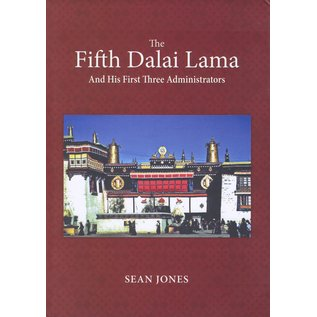 Vajra Publications The Fifth Dalai Lama and his first three administrators, by Sean Jones