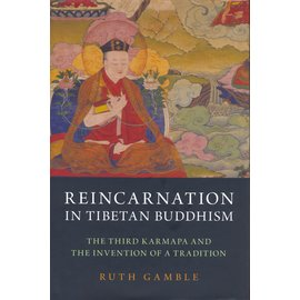Oxford University Press Reincarnation in Tibetan Buddhism, by Ruth Gamble