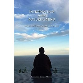 Mahasandhi Publishing, Cowes Introduction to the Nature of Mind, by Dzogchen Pema Kalsang Rinpoche