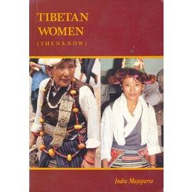 M. Devi Laskar, India Tibetan Women (Then and Now) by Indra Majupuria