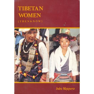 M. Devi Laskar, India Tibetan Women (Then and Now) by Indra Majupuria