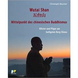 Detjen Verlag Wutai Shan: Mittelpunkt des chinesischen Buddhismus