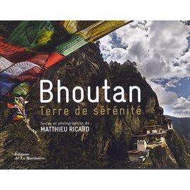 Editions de la Martinière Bhoutan, Terre de Sérénité, par Ricard Mathieu