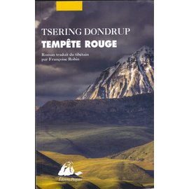 Editions Piqier Arles Tempête Rouge, by Tsering Dondrup