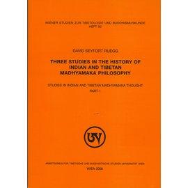 Wiener Studien zur Tibetologie und Buddhismuskunde Three Studies in the History of Indian and Tibetan Madhyamaka Philosophy, by David Seyfort Ruegg