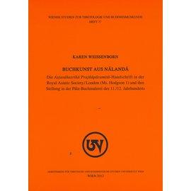 Wiener Studien zur Tibetologie und Buddhismuskunde Buchkunst aus Nalanda, von Karen Weissenborn